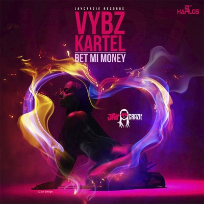 Bet Mi Money - Single - Vybz Kartel