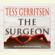 Tess Gerritsen - The Surgeon: A Rizzoli & Isles Novel (Abridged)