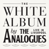 The Analogues - The White Album Live in Liverpool artwork