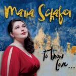 Maria Schafer - It Could Happen to You