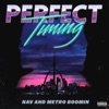 NAV & Metro Boomin - Perfect Timing Album