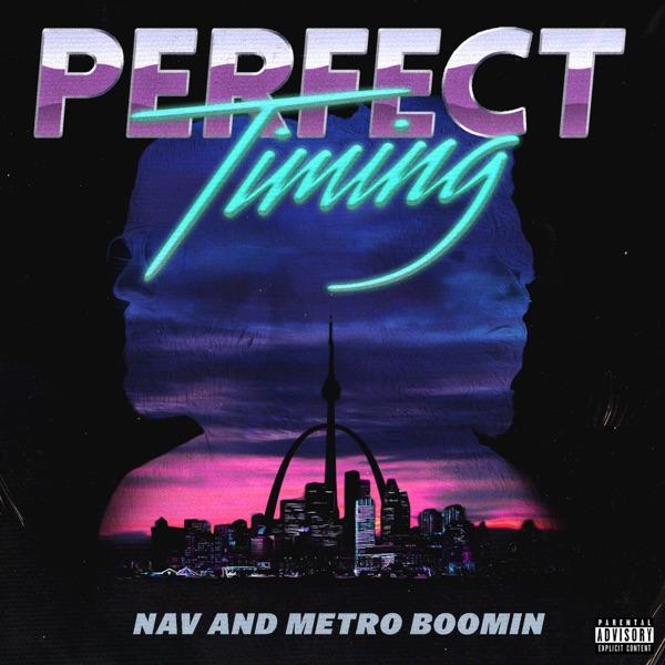 NAV & Metro Boomin - Perfect Timing album wiki, reviews