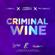 Criminal Wine - Lyrikal, Patrice Roberts & Millbeatz
