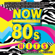 NOW That's What I Call 80s Hits - Various Artists
