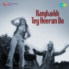 Ranjhaikk Tey Heeran Do Original Motion Picture Soundtrack
