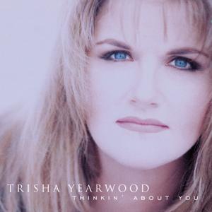 Trisha Yearwood - Xxx's and Ooo's (An American Girl)