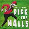 Deck the Halls Single