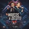 Marcos & Belutti - 10 Anos (Ao Vivo) - Marcos & Belutti