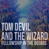 Tom Devil and the Wizard - Hand in Hand