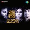 Sagina Mahato (Original Motion Picture Soundtrack) - Single