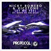 Let Me Feel (feat. When We Are Wild) [Radio Edit] - Single