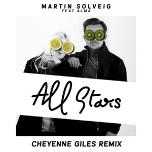 All Stars (feat. ALMA) [Cheyenne Giles Remix] - Single Mp3 Download