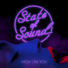 State of Sound - High on You artwork