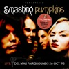 Live: Del Mar Fairgrounds 26 OCT '93 - Remastered (Live: Del Mar Fairgrounds 26 OCT '93 - Remastered), Smashing Pumpkins