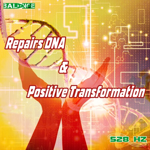 DOWNLOAD MP3: 528 hz - Repairs Dna & Positive Transformation