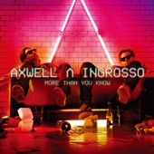 Axwell Λ Ingrosso - On My Way