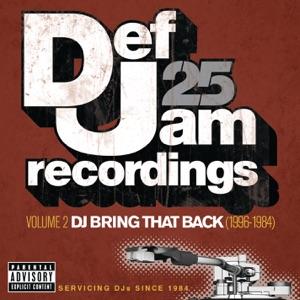 Def Jam 25, Vol. 2: DJ Bring That Back (1996-1984)