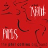 A Hot Night In Paris (Live) [Remastered], The Phil Collins Big Band