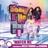 Watch Me (feat. Bella Thorne & Zendaya) - Single