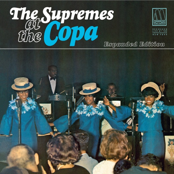 The Supremes at the Copa (Live) [Expanded Edition]