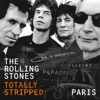 Totally Stripped: Paris (Live), The Rolling Stones