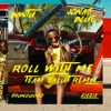 Roll With Me Team Salut Remix feat Shungudzo ZieZie Single