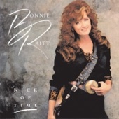 Bonnie Raitt - Too Soon To Tell