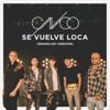 CNCO - Se Vuelve Loca (Spanglish Version) artwork