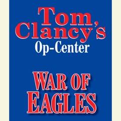 Tom Clancy's Op-Center #12: War of Eagles (Unabridged)
