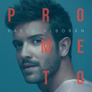 Prometo – Pablo Alborán