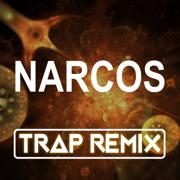Narcos (Trap Remix) - Trap Remix Guys - Trap Remix Guys