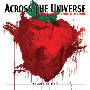 Across the Universe (Music from the Motion Picture) [Deluxe Edition] - Various Artists