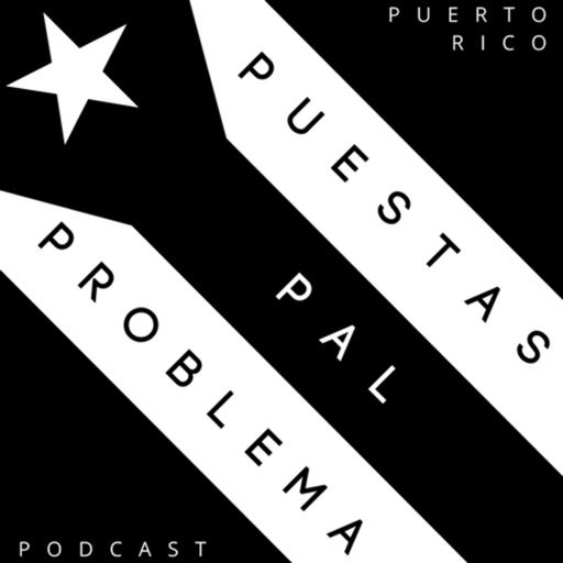 Cover image of Puestas Pa'l Problema Podcast