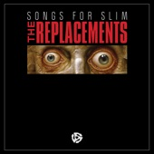 The Replacements - Lost Highway