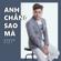 Anh Chang Sao Ma - Khang Viet