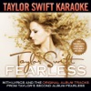 Taylor Swift Karaoke: Fearless (Instrumentals with Background Vocals), Taylor Swift