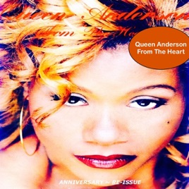 From the Heart (Remix Version) - Single by Queen Anderson