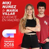 Quédate En Madrid (Operación Triunfo 2018)