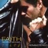 Faith Remastered Bonus Track Version