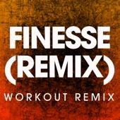 Finesse (Remix) [Workout Remix]