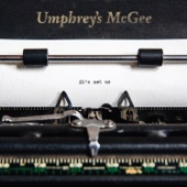 Umphrey's McGee - The Silent Type