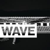 Wave (feat. Rexx Life Raj) - Single
