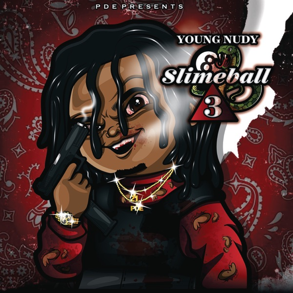SlimeBall 3 Young Nudy album cover