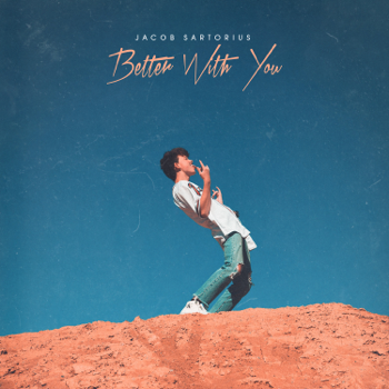 Jacob Sartorius Better With You music review