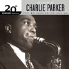 20th Century Masters The Millennium Collection The Best Of Charlie Parker