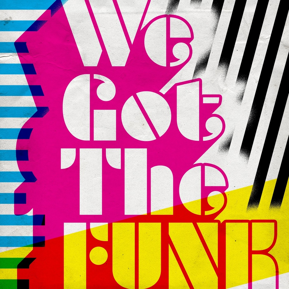 Image result for we got the funk