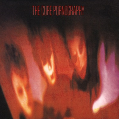 Pornography (Remastered) - The Cure