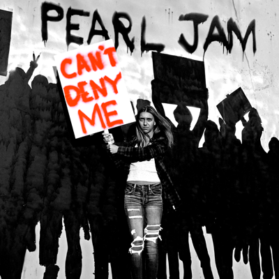 Can't Deny Me - Pearl Jam song