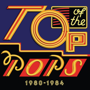 Various Artists - Top of the Pops 1980 - 1984