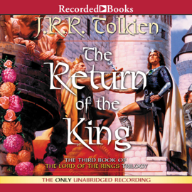 The Return of the King: Book Three in the Lord of the Rings Trilogy audiobook